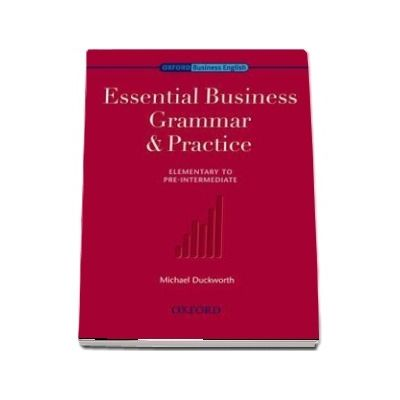 Essential Business Grammar and Practice