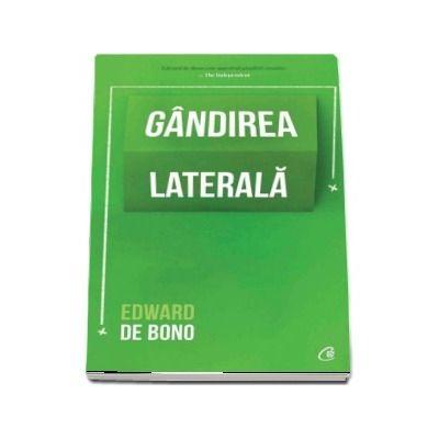 Edward De Bono, Gandirea laterala. Editia a IV-a