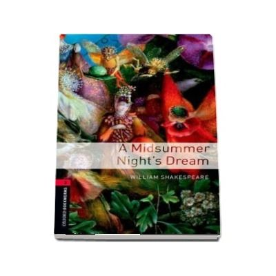 Oxford Bookworms Library: Level 3:: A Midsummer Nights Dream audio CD pack