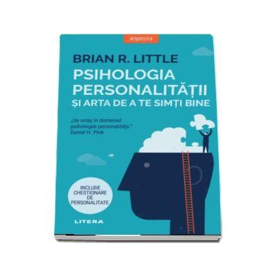 Brian R Little, Psihologia personalitatii si arta de a te simti bine
