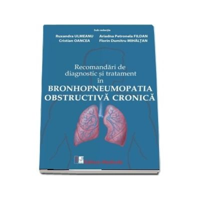 Recomandari de diagnostic si tratament in bronhopneumopatia obstructiva cronica