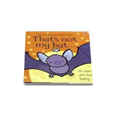 Thats not my bat...