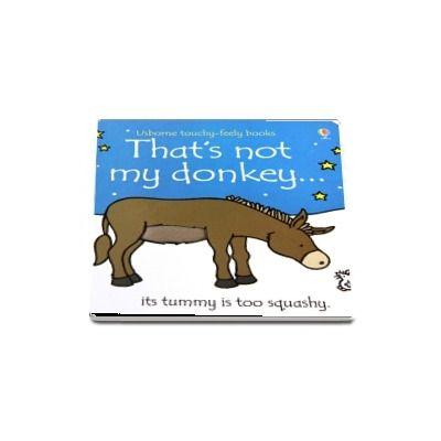 Thats not my donkey...