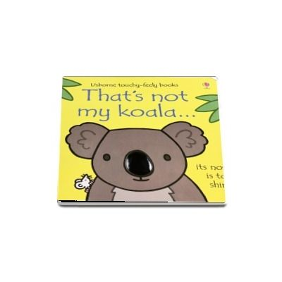 Thats not my koala...