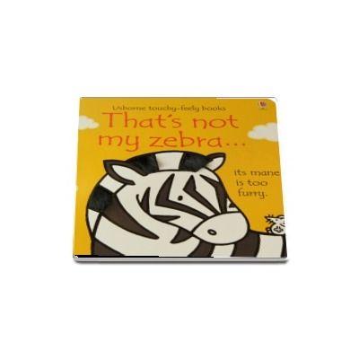 Thats not my zebra...