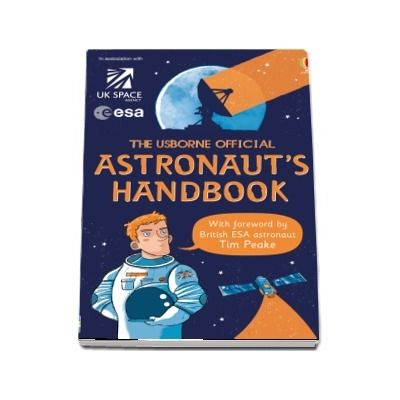The Usborne Official Astronauts Handbook