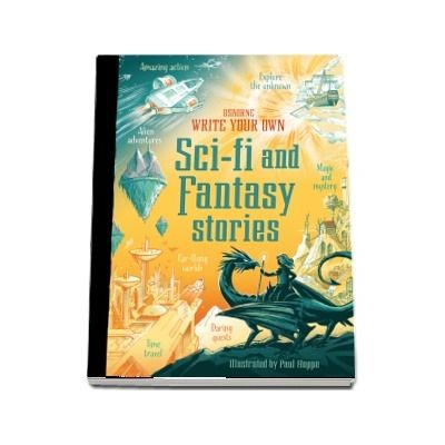 Write your own sci-fi and fantasy stories