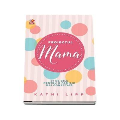 Kathi Lipp, Ai investit foarte mult in a fi o mama buna…