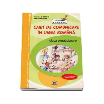 Caiet de comunicare in limba romana. Clasa pregatitoare