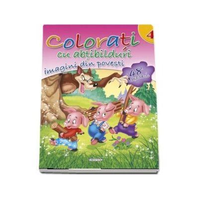 Colorati cu abtibilduri. Imagini din povesti, volumul IV