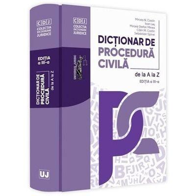 Dictionar de procedura civila. Editia a 3-a