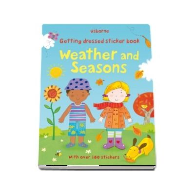 Getting dressed sticker book: Weather and seasons