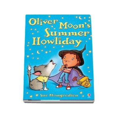 Oliver Moons Summer Howliday