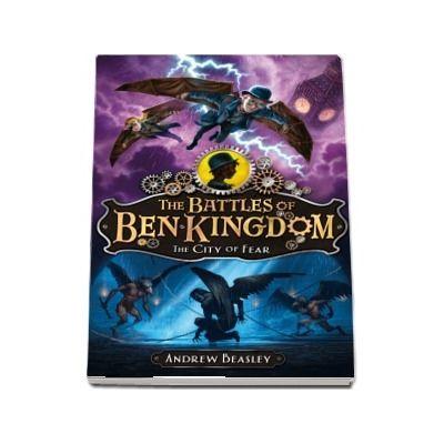 The Battles of Ben Kingdom %u2014 The City of Fear