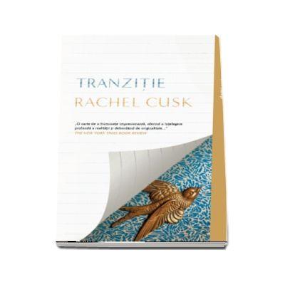 Rachel Cusk, Tranzitie