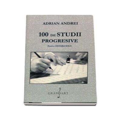 Adrian Andrei, 100 de studii progresive pentru chitara solo