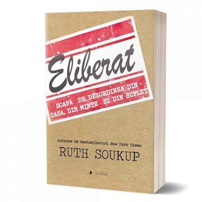 Eliberat de Ruth Soukup