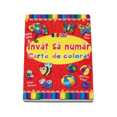 Invat sa numar. Carte de colorat, editie bilingva romana-engleza (Brown Watson)