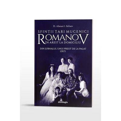 Sfintii Tari Mucenici Romanov in arest la domiciliu - Din jurnalul unui preot de la Palat (1917)