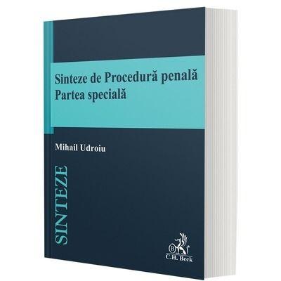 Mihail Udroiu, Sinteze de Procedura penala. Partea speciala