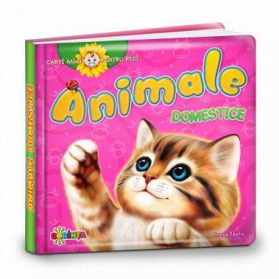Carti mici pentru pici. Animale domestice