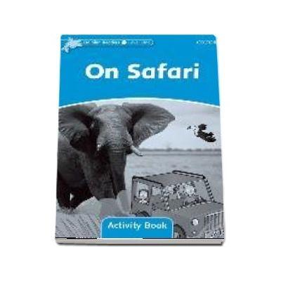 Dolphin Readers Level 1. On Safari. Activity Book