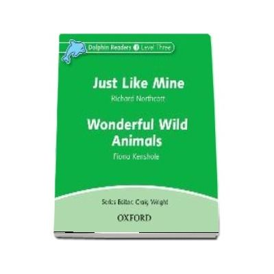 Dolphin Readers Level 3. Just Like Mine and Wonderful Wild Animals. Audio CD