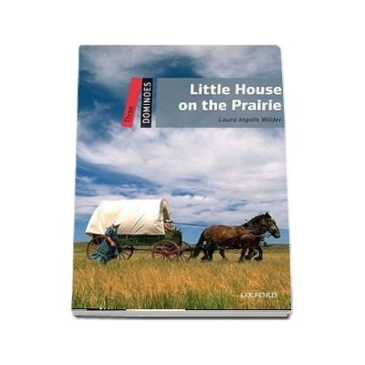Dominoes Three. Little House on the Prairie. Book
