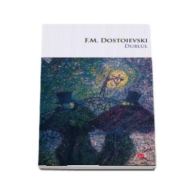 Dostoievski F. M., Dublul