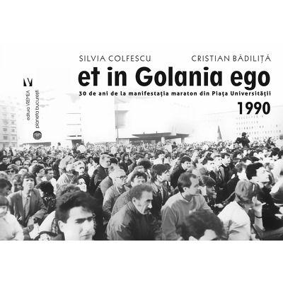 Badilita Cristian, Et in Golania ego