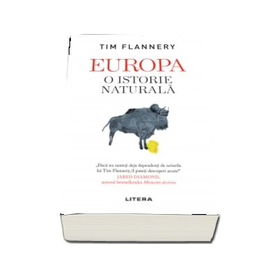 Flannery Tim, Europa. O istorie naturala