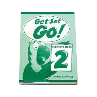 Get Set Go! 2. Teachers Book