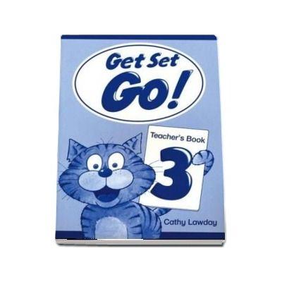 Get Set Go! 3. Teachers Book