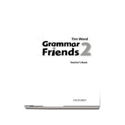 Grammar Friends 2. Teachers Book