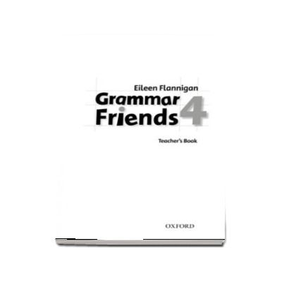 Grammar Friends 4. Teachers Book