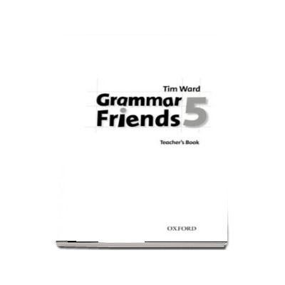 Grammar Friends 5. Teachers Book