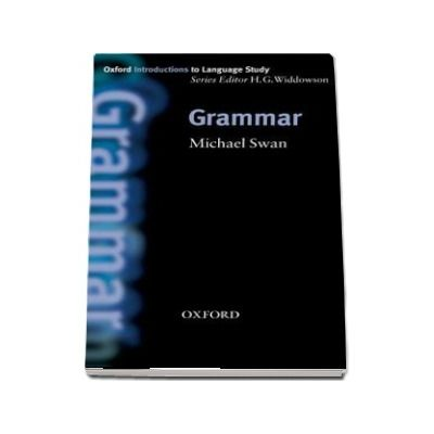 Grammar. Oxford Introductions to Language Study