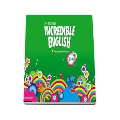 Incredible English Levels 3 and 4. Teachers Resource Pack
