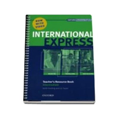 International Express Intermediate. Teachers Resource Book with DVD