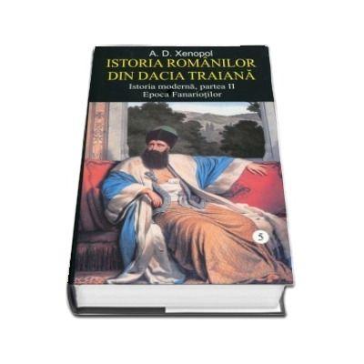 A. D. Xenopol, Istoria romanilor din Dacia Traiana
