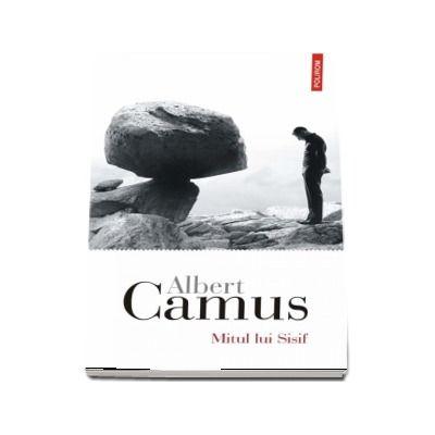 Mitul lui Sisif - Traducere din limba franceza si note de Magda Jeanrenaud
