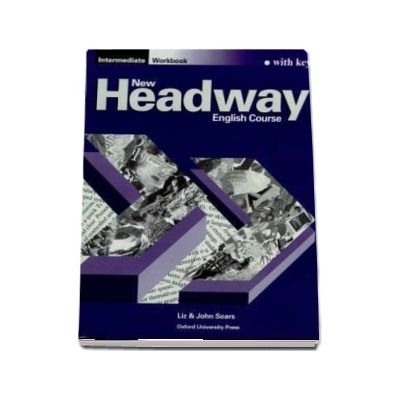 New Headway Intermediate. Workbook (with Key)