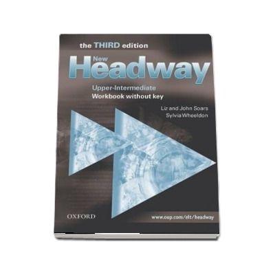 New Headway Upper Intermediate Third Edition. Workbook (Without Key)