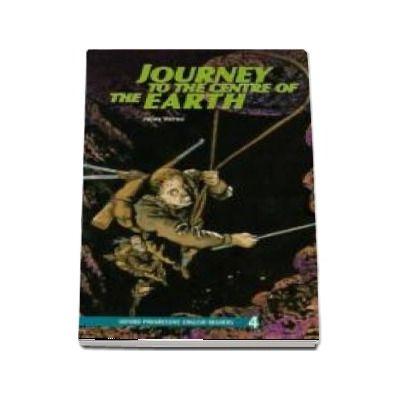 New Oxford Progressive English Readers Grade 4: 3,700 Headwords. Journey to the Centre of the Earth. Book