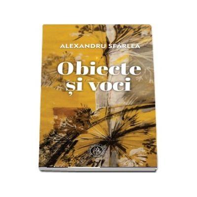 Sfarlea Alexandru, Obiecte si voci