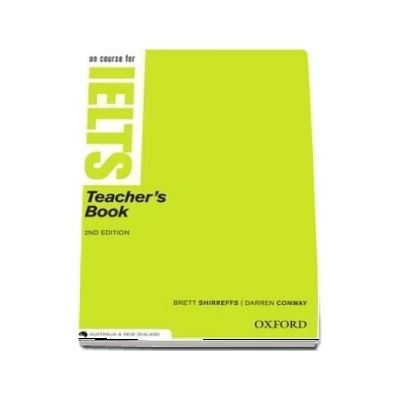 On Course for IELTS. Teachers Book