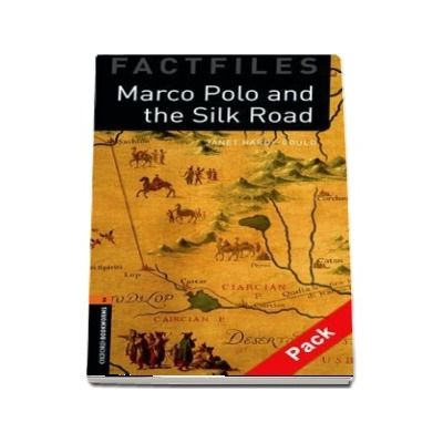 Oxford Bookworms Library Factfiles Level 2. Marco Polo and the Silk Road. Audio CD pack