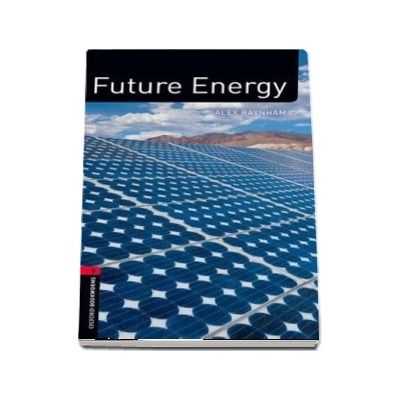 Oxford Bookworms Library Factfiles, Level 3. Future Energy audio CD pack