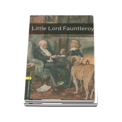 Oxford Bookworms Library Level 1. Little Lord Fauntleroy. Pack