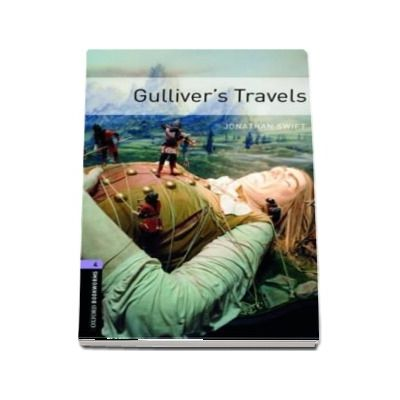 Oxford Bookworms Library. Level 4. Gullivers Travels